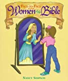 Face to Face with Women of the Bible, Nancy Simpson, 0781402514
