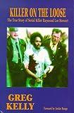 Killer on the Loose, The True Story of Serial Killer Raymond Lee Stewart
