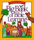 The Early Reader's Big Book of Bible Learning, V. Gilbert Beers, 0880707747