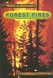 Forest Fires, Laura Purdie Salas, 0736833021