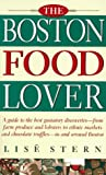 img - for The Boston Food Lover by Lise Stern (1996-05-01) book / textbook / text book
