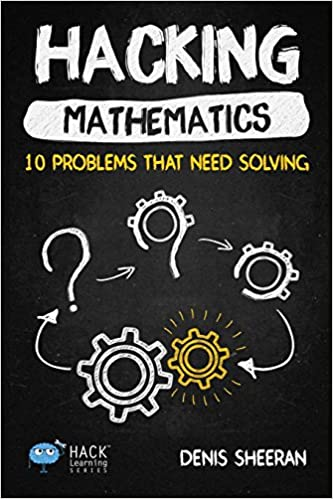 hacking mathematics 10 problems that need solving pdf