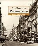 Alt- Berliner Photoalbum