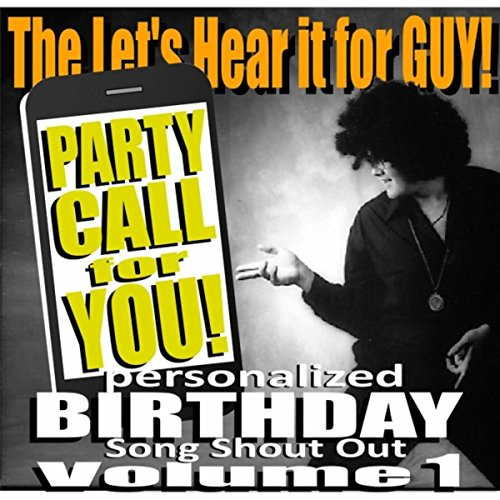 Birthday Girl (Party Call for You Personalized Birthday Song Shout - Girls Music Party Birthday