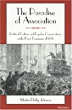 img - for The Paradise of Association: Political Culture and Popular Organizations in the Paris Commune of 1871 book / textbook / text book