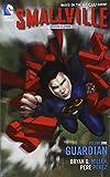 Smallville Season 11 Vol. 1: Guardian