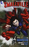 Smallville Season 11 Vol. 1: Guardian