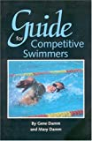 img - for Guide for Competitive Swimmers book / textbook / text book