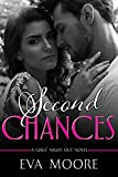 Second Chances (Girls' Night Out Book 2)