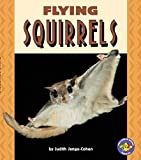 Flying Squirrels (Pull Ahead Books)