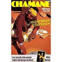 Chamane: Les secrets d'un sorcier indien d'Amérique du Nord