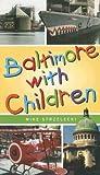 Baltimore With Children