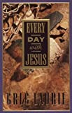 Every Day with Jesus, Greg Laurie, 1565073096