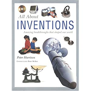 All About Inventions Peter Harrison
