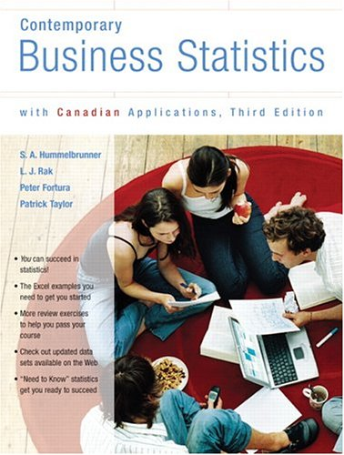 Contemporary Business Statistics with Canadian Applications, Third Canadian Edition (3rd Edition)