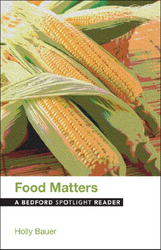 Food Matters: A Bedford Spotlight Reader by Bedford/St. Martin's