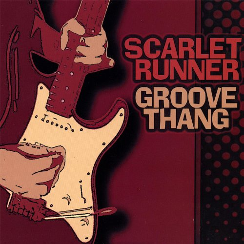 Groove Thang (Song For A Scarlet Runner)