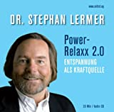 Power-Relaxx 2.0: Entspannung als Kraftquelle