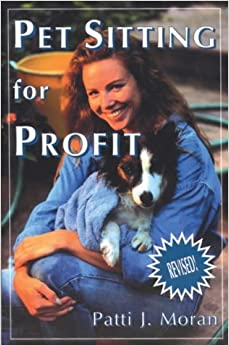 Book Pet Sitting for Profit (Howell reference books)