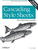 Cascading Style Sheets : The Definitive Guide, Meyer, Eric A., 0596005253