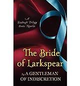 [(The Bride of Larkspear)] [Author: Sherry Thomas] published on (November, 2012)