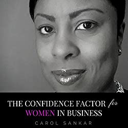 The Confidence Factor for Women in Business