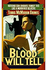 Blood Will Tell (A Theresa Galloway mystery) Mass Market Paperback