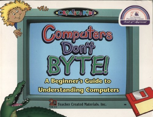 Computers Don't Byte (Kidsworks) by Linda Pereira (1997-07-03)
