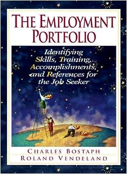 Employment Portfolio, The: Identifying Skills, Training ...