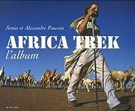Africa Trek : L'album par Sonia Poussin