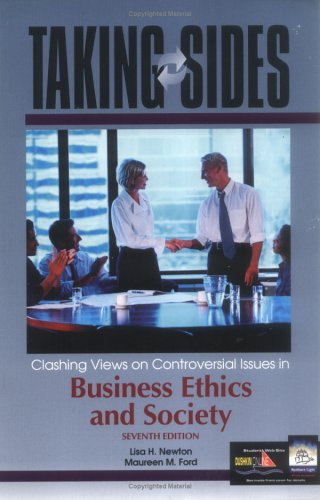 Taking Sides: Clashing Views on Controversial Issues in Business Ethics and Society