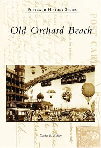 Old  Orchard  Beach  (ME)   (Postcard  History  Series)