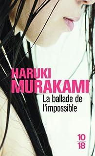 La ballade de l'impossible, Murakami, Haruki
