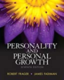 Personality and Personal Growth, Ph.D., Robert Frager and Ph.D., James Fadiman, 0205254780