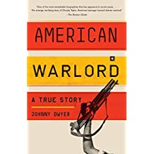 American Warlord: A True Story