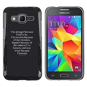 Más fuerte Smarter más feliz Wiser Inspiring- Metal de aluminio y de plástico duro Caja del teléfono - Negro - Samsung Galaxy Core Prime
