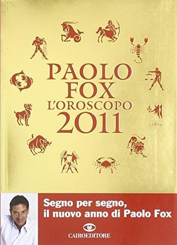 Loroscopo 2011 Paolo Fox
