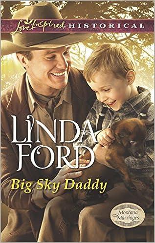 Big Sky Daddy (Montana Marriages Book 2)