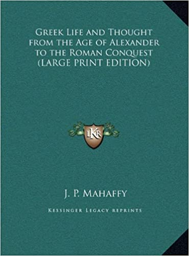 Greek Life and Thought from the Age of Alexander to the
