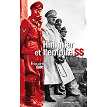 Himmler et l'Empire SS (HISTOIRE)