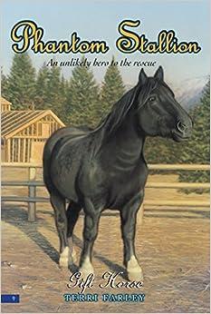Gift horse phantom stallion no 9 terri farley 9780060561574 gift horse phantom stallion no 9 negle Image collections