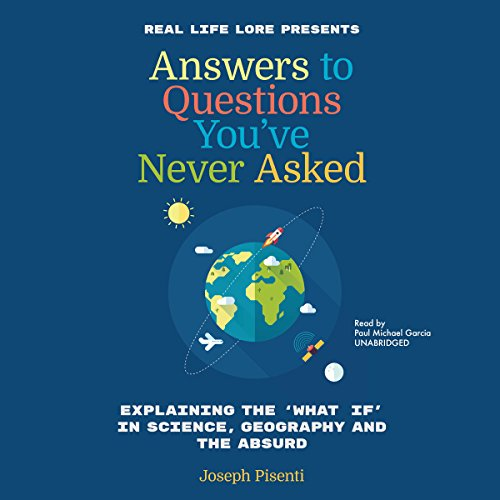 Answers to Questions You've Never Asked by Blackstone Audio, Inc.