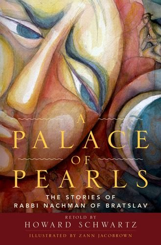 A Palace of Pearls: The Stories of Rabbi Nachman of Bratslav