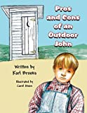 Pros and Cons of an Outdoor John, Karl Brooks, 1630008133