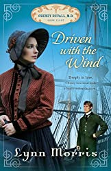 Driven with the Wind (Cheney Duvall, M.D.)