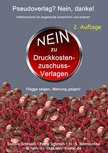 Pseudoverlag? Nein, danke!: Kostenfreie Infobroschüre für angehende Autoren - 2. Auflage (German Edition)