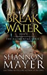 Breakwater (The Elemental Series Book...
