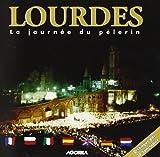 Lourdes / La Journee Du Pelerin