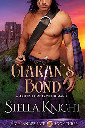 Pdf Romance Ciaran's Bond: A Scottish Time Travel Romance (Highlander Fate Book 3)