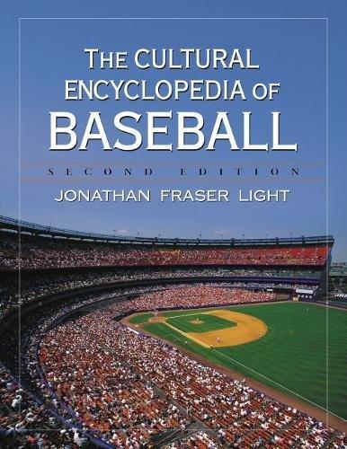 The Cultural Encyclopedia of Baseball, 2D Ed. Vol 1 and vol 2 (Sports Encyclopedia Baseball)
